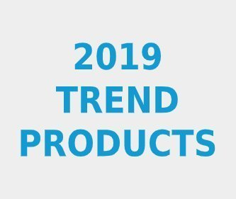 2019 Trend Products